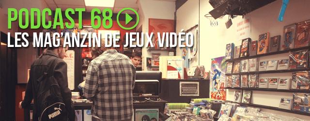 68 : Les Mag'Anzin de Jeux vidéo