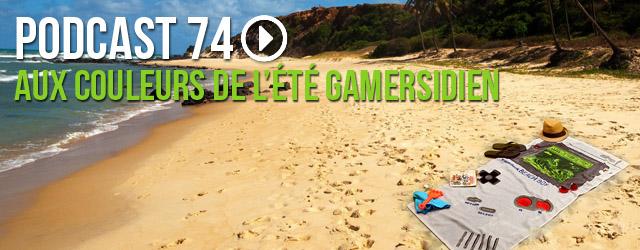 74 : Aux couleurs de l'été Gamersidien