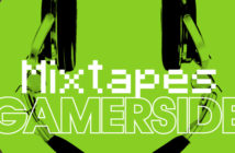 Mixtapes Gamerside
