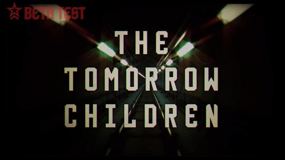 The Tomorrow Children™ BETA_20160122201226