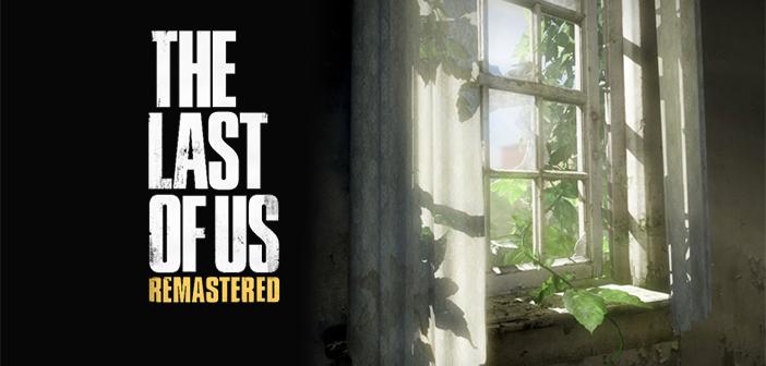 Retour sur The Last of Us Remastered