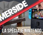 Super Gamerside #15 : La spéciale Nintendo Switch