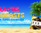 Les toumtis podcasts de l'été épisode 3 : Doom
