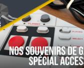 Podcast #20 : Nos souvenirs de gamers – spécial accessoires