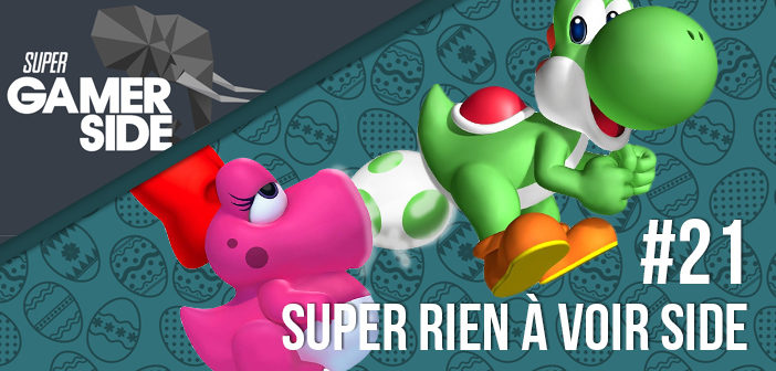 Podcast #21 : Super Rien à voir side